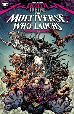 BATMAN -  MULTIVERSE WHO LAUGHS TP -  DARK NIGHTS DEATH METAL