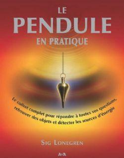 PENDULE -  LE PENDULE EN PRATIQUE