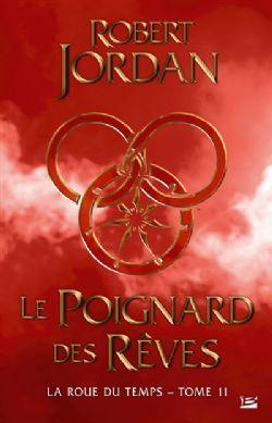 LA ROUE DU TEMPS -  LE POIGNARD DES RÊVES (GRAND FORMAT) 11