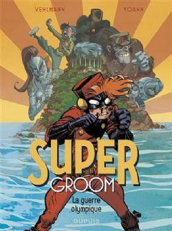 SPIROU AND FANTASIO -  LA GUERRE OLYMPIQUE -  SUPER GROOM 02