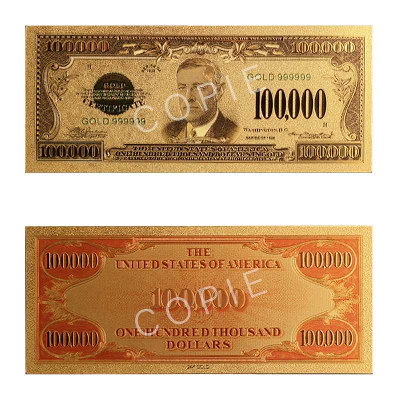 1928/1934 -  COPY OF THE UNITED STATES 1928/1934 100,000-DOLLAR BILL (PURE GOLD PLATED)