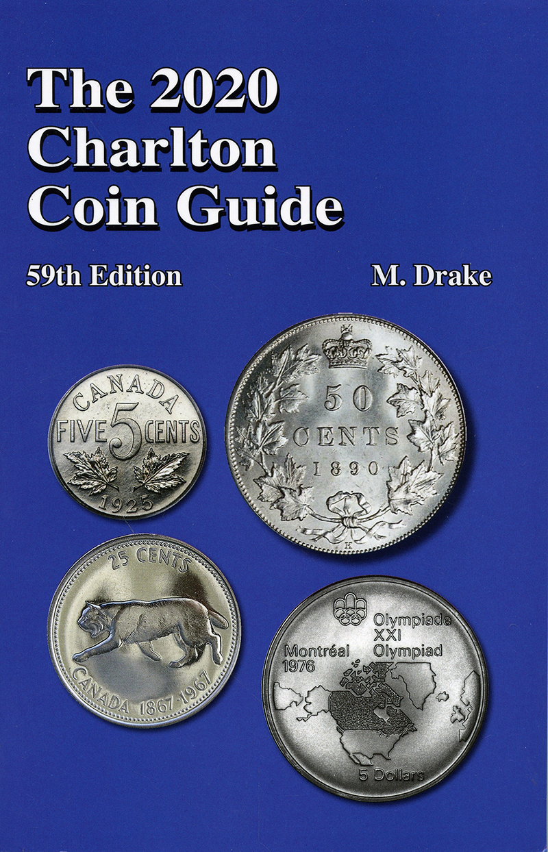 A CHARLTON STANDARD CATALOG -  THE 2020 CANADIAN AND USA CHARLTON COIN GUIDE (59TH EDITION)