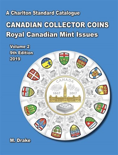 A CHARLTON STANDARD CATALOGUE -  CANADIAN COINS VOL.2 - COLLECTOR ISSUES 2019 (9TH EDITION)