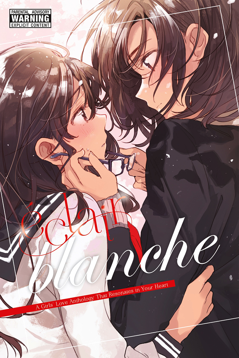 ECLAIR BLANCHE : A GIRL'S LOVE ANTHOLOGY THAT RESONATES IN YOUR HEART -  (ENGLISH V.)