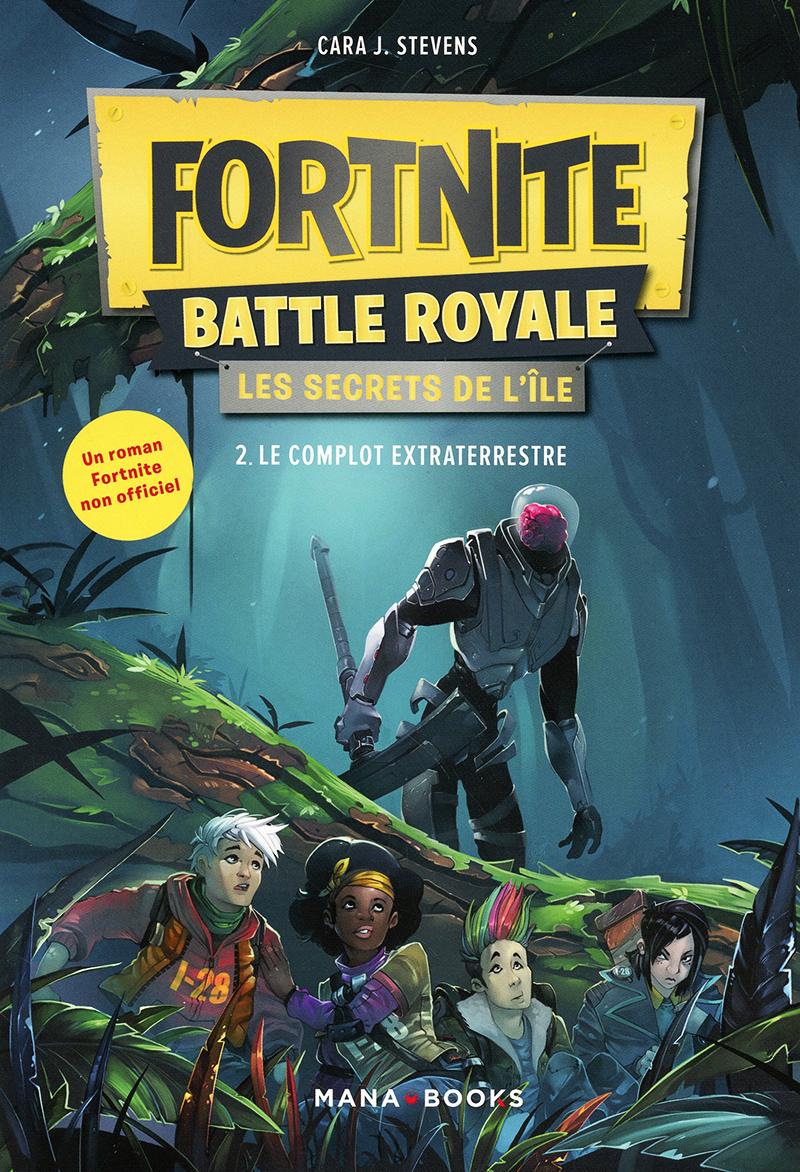 FORTNITE BATTLE ROYALE -  LE COMPLOT EXTRATERRESTRE -  LES SECRETS DE L'ÎLE 02