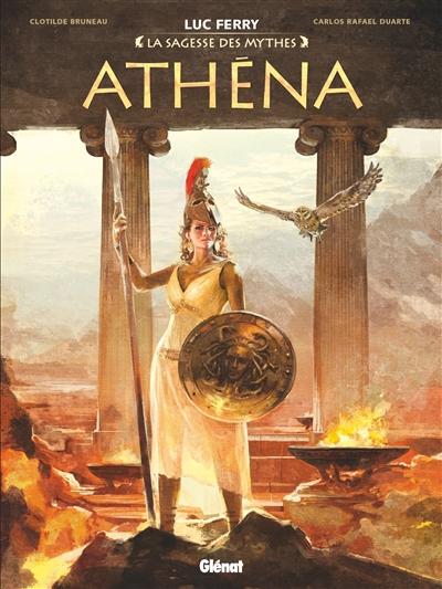 LA SAGESSE DES MYTHES -  ATHÉNA