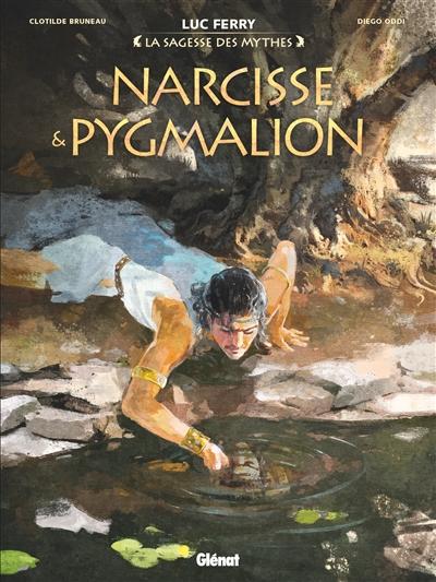 LA SAGESSE DES MYTHES -  NARCISSE ET PYGMALION