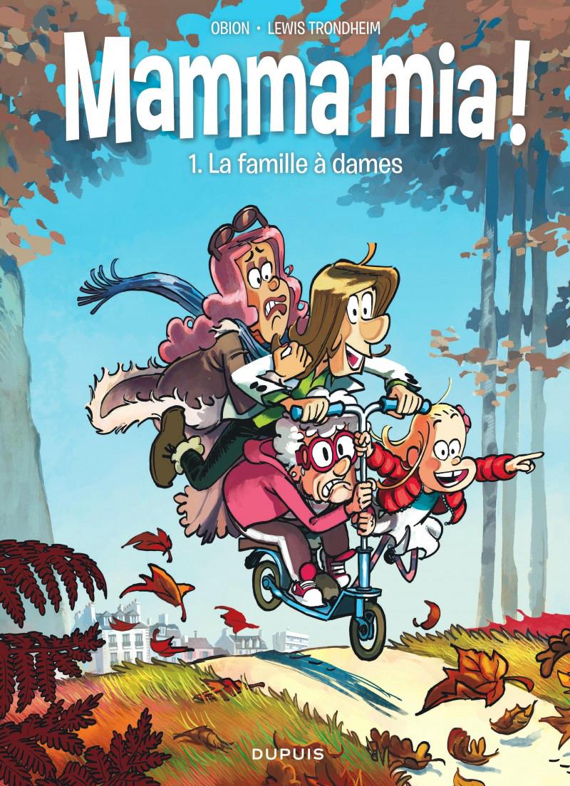 MAMMA MIA ! -  LA FAMILLE À DAMES 01