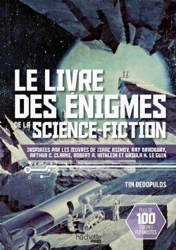 ÉNIGMES -  LE LIVRE DES ÉNIGMES DE LA SCIENCE-FICTION