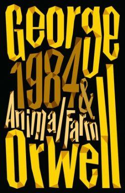 1984 NINETEEN EIGHTY-FOUR AND ANIMAL FARM