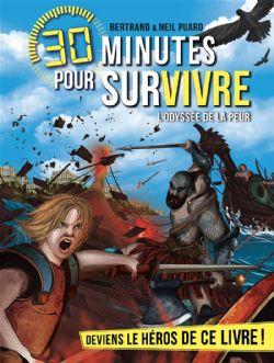 30 MINUTES POUR SURVIVRE -  L'ODYSSÉE DE LA PEUR
