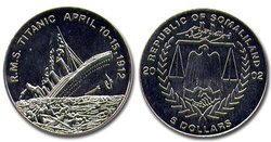 90TH ANNIVERSARY OF THE TITANIC -  2002 REPUBLIC OF SOMALILAND COINS