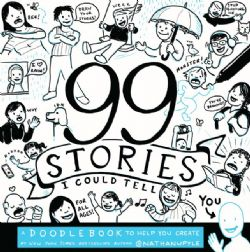 99 STORIES I COULD TELL YOU