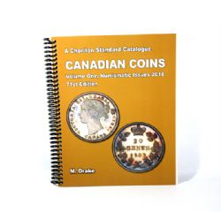A CHARLTON STANDARD CATALOGUE -  CANADIAN COINS VOL.1 - NUMISMATIC ISSUES 2018 (71ST EDITION)