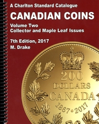 A CHARLTON STANDARD CATALOGUE -  CANADIAN COINS VOL.2 - COLLECTOR ISSUES 2017 (7TH EDITION)