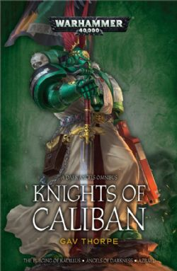 A DARK ANGELS OMNIBUS -  KNIGHTS OF CALIBAN (SOFTCOVER) (ENGLISH)
