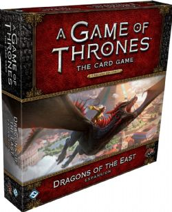 A GAME OF THRONES : THE CARD GAME -  DRAGONS OF THE EAST (ENGLISH)