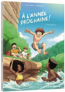 A L'ANNÉE PROCHAINE ! -  TOUS POUR UN ! 01