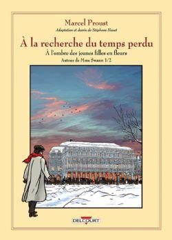 A LA RECHERCHE DU TEMPS PERDU -  A L'OMBRE DES JEUNES FILLES EN FLEURS - AUTOUR DE MME SWANN 01 07