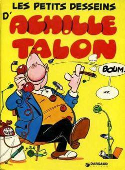ACHILLE TALON -  USED BOOK - LES PETITS DESSEINS D'ACHILLE TALON (FRENCH)