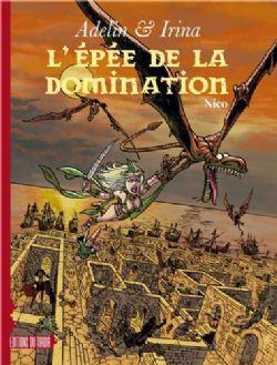 ADELIN & IRINA -  L'ÉPÉE DE LA DOMINATION 02