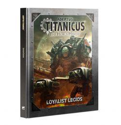 ADEPTUS TITANICUS -  LOYALIST LEGIOS (ENGLISH)