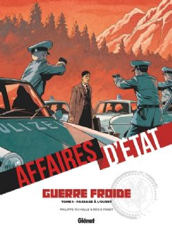 AFFAIRES D'ÉTATS -  PASSAGE À L'OUEST -  GUERRE FROIDE 01