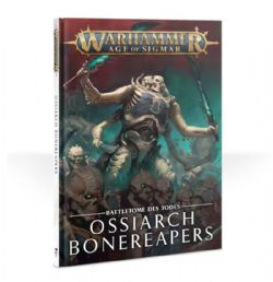 AGE OF SIGMAR -  DEATH BATTLETOME (FRENCH) -  OSSIARCH BONEREAPERS