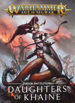 AGE OF SIGMAR -  ORDER BATTLETOME (ENGLISH) -  DAUGHTERS OF KHAINE