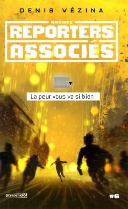 AGENCE REPORTERS ASSOCIÉS -  LA PEUR VOUS VA SI BIEN 06