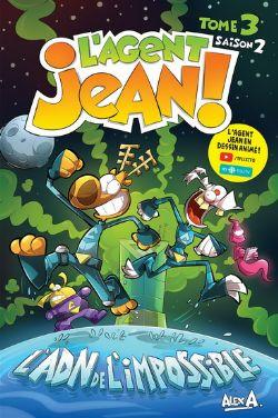 AGENT JEAN!, L' -  L'ADN DE L'IMPOSSIBLE -  SEASON 2 03