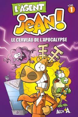 AGENT JEAN!, L' -  LE CERVEAU DE L'APOCALYPSE 01
