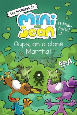 AGENT JEAN!, L' -  LES EXPÉRIENCES DE MINI-JEAN -  HISTOIRES DE MINI-JEAN ET MINI-BULLE!, LES