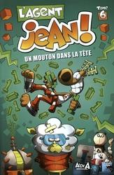 AGENT JEAN!, L' -  UN MOUTON DANS LA TÊTE 06