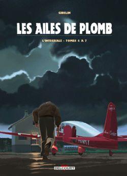 AILES DE PLOMB, LES -  INTÉGRALE TOME 04 À 07 02