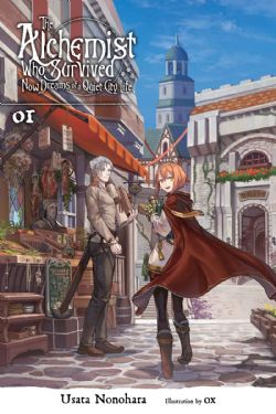 ALCHEMIST WHO SURVIVED NOW DREAMS OF A QUIET CITY LIFE, THE -  -NOVEL- (ENGLISH V.) 01