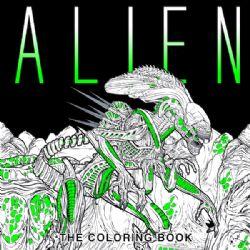 ALIEN -  La saga à colorier