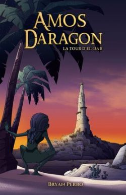 AMOS DARAGON -  LA TOUR D'EL-BAB TP 05