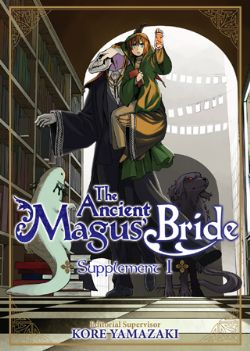 ANCIENT MAGUS BRIDE, THE -  USED MANGA (ENGLISH V.) -  SUPPLEMENT 01