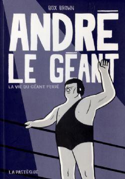 ANDRE THE GIANT -  USED BOOK - LA VIE DU GÉANT FERRÉ (FRENCH)