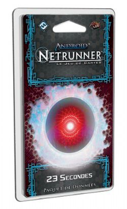 ANDROID : NETRUNNER -  23 SECONDES (FRENCH)