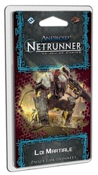 ANDROID : NETRUNNER -  LOI MARTIALE (FRENCH)
