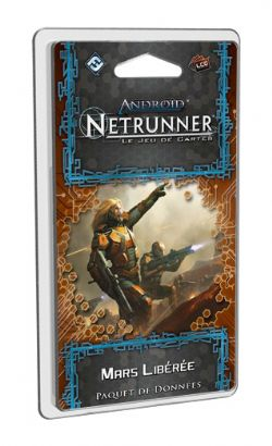 ANDROID : NETRUNNER -  MARS LIBÉRÉE (FRENCH)