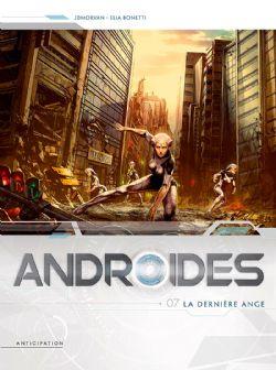 ANDROIDES -  LA DERNIÈRE ANGE 07