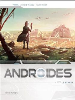 ANDROIDES -  LE BERGER 09