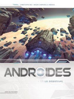 ANDROIDES -  LES DÉSERTEURS 06