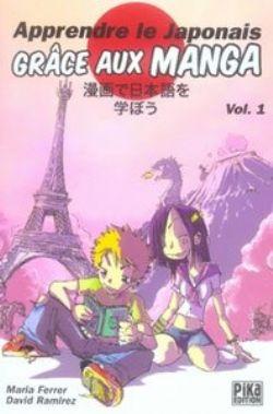 APPRENDRE LE JAPONAIS -  GRACE AUX MANGA - LIVRE USAGÉ 01