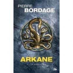ARKANE -  LA DÉSOLATION (POCKET FORMAT) 01