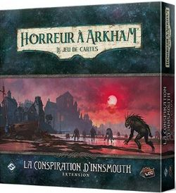ARKHAM HORROR : THE CARD GAME -  LA CONSPIRATION D'INNSMOUTH (FRENCH)