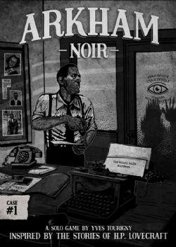 ARKHAM NOIR -  CASE #1 (ENGLISH)